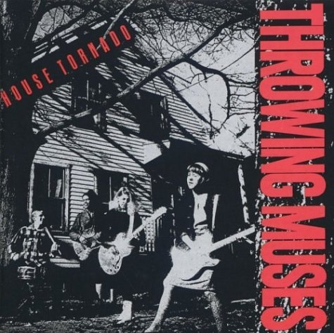 Throwing Muses House Tornado Cover Art