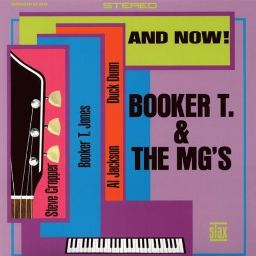 Booker T. & The MG's And Now! cover art