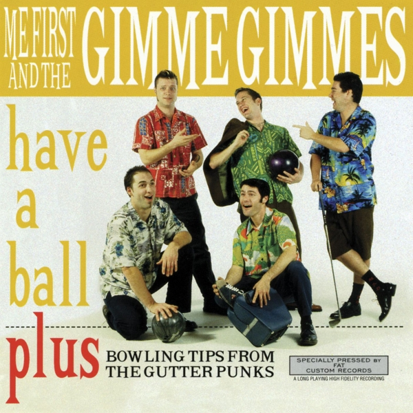 Me First and the Gimme Gimmes Have a Ball Cover Art