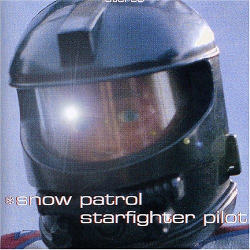 Snow Patrol Starfighter Pilot Cover Art