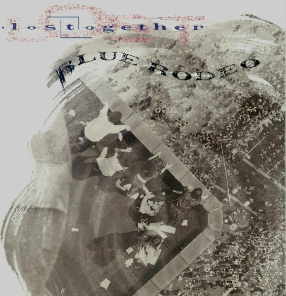 Blue Rodeo Lost Together cover art