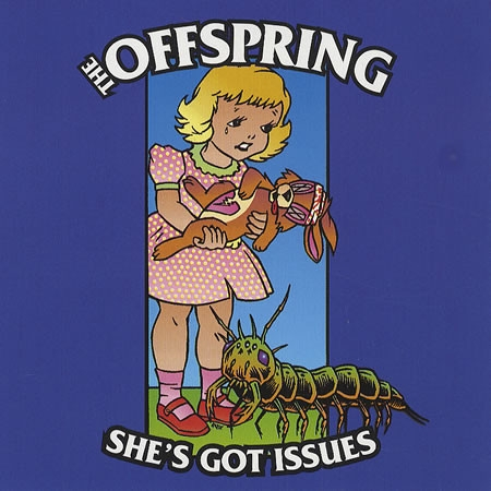The Offspring She's Got Issues Cover Art