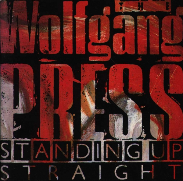 The Wolfgang Press Standing up Straight cover art