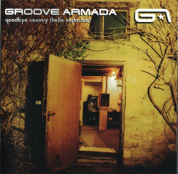 Groove Armada Goodbye Country (Hello Nightclub) cover art