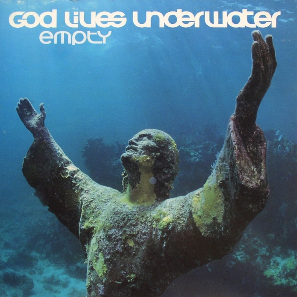 God Lives Underwater Empty cover art