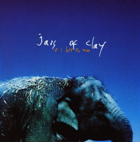 Jars of Clay If I Left the Zoo cover art