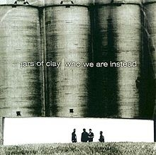Jars of Clay Who We Are Instead cover art