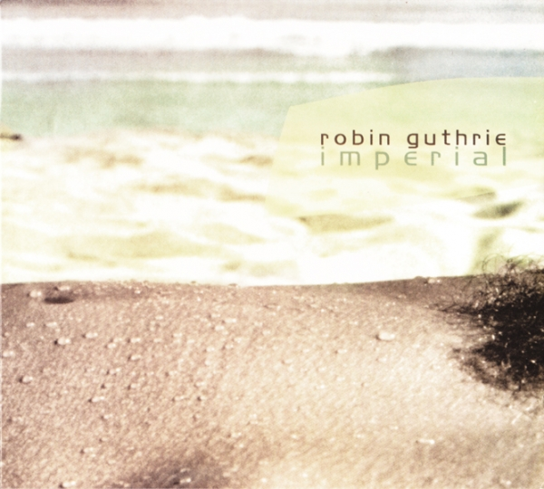 Robin Guthrie Imperial Cover Art
