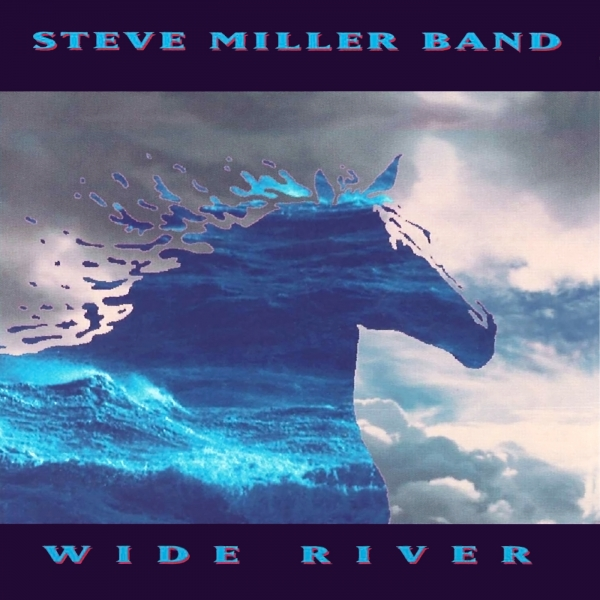 Steve Miller Band Wide River cover art