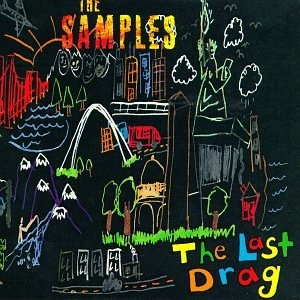 The Samples The Last Drag cover art