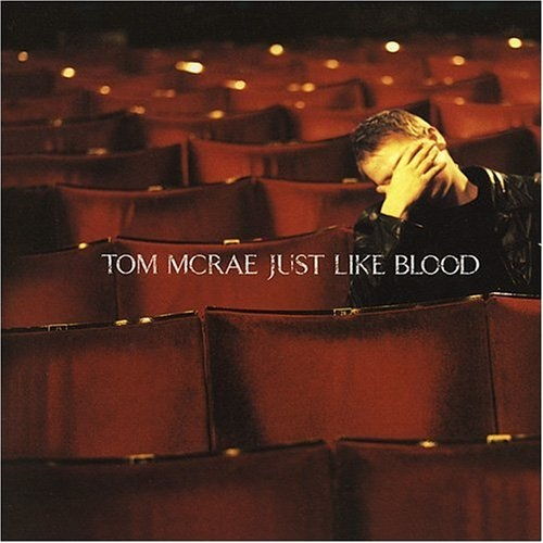 Tom McRae Just Like Blood cover art
