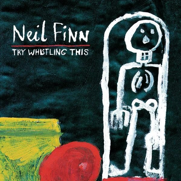 Neil Finn Try Whistling This cover art