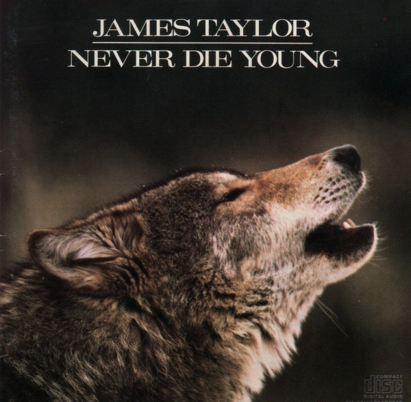 James Taylor Never Die Young cover art