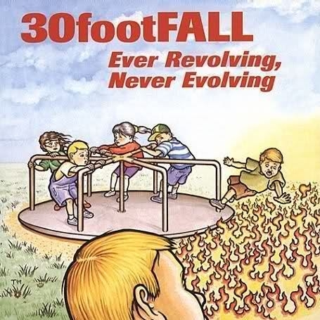 30footFALL Ever Revolving, Never Evolving Cover Art