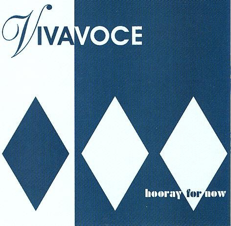 Viva Voce Hooray for Now cover art