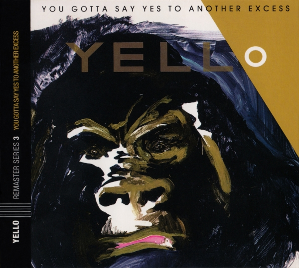 Yello You Gotta Say Yes to Another Excess cover art
