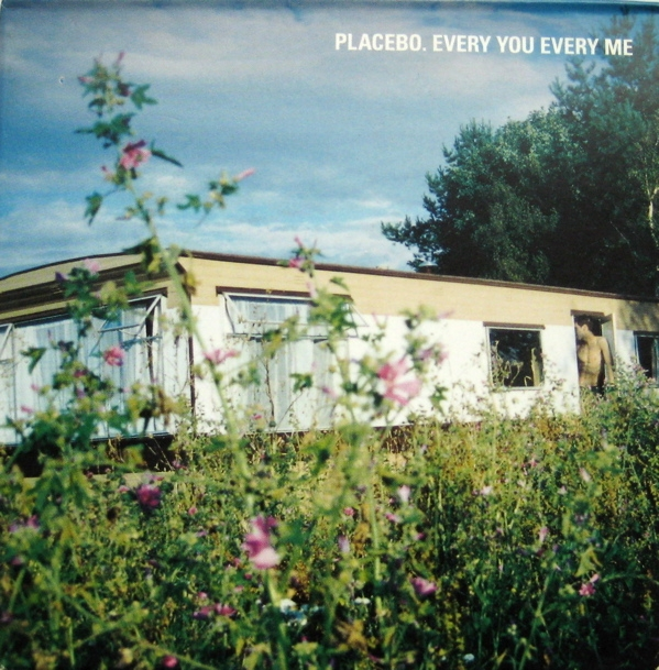 Placebo Every You Every Me Cover Art