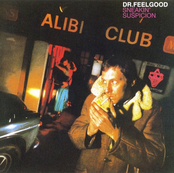 Dr. Feelgood Sneakin' Suspicion Cover Art