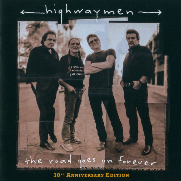 The Highwaymen The Road Goes On Forever cover art