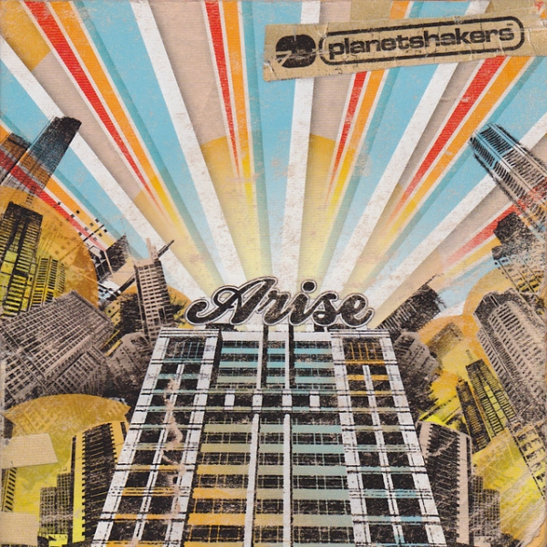 Planetshakers Arise cover art