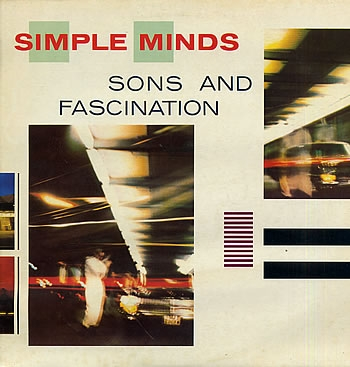 Simple Minds Sons And Fascination cover art