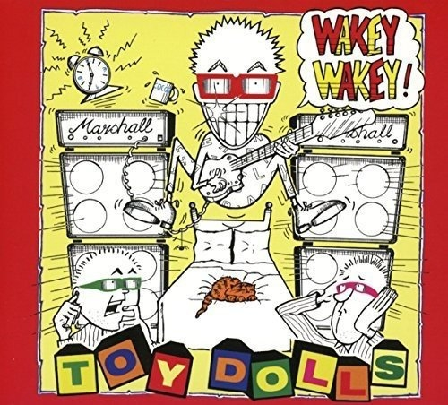 The Toy Dolls Wakey Wakey! cover art