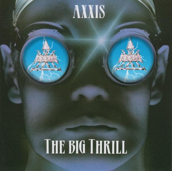 Axxis The Big Thrill cover art