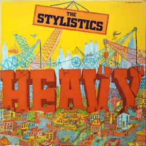 The Stylistics Heavy cover art