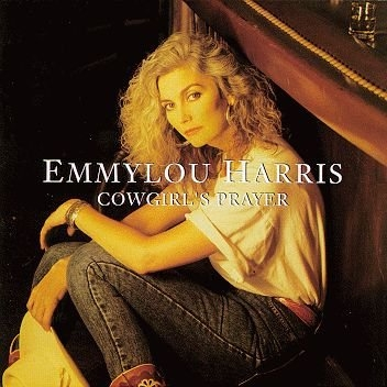Emmylou Harris Cowgirl's Prayer cover art