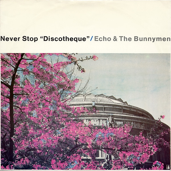 Echo & the Bunnymen Never Stop Cover Art