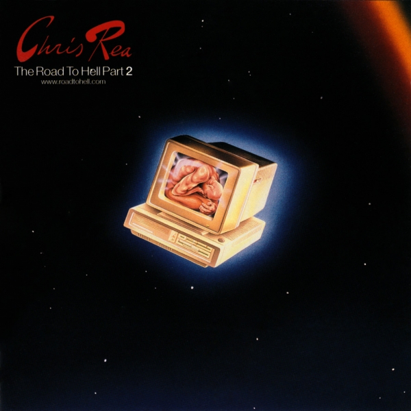 Chris Rea The Road to Hell, Part 2 cover art