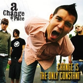 A Change of Pace Change Is the Only Constant Cover Art