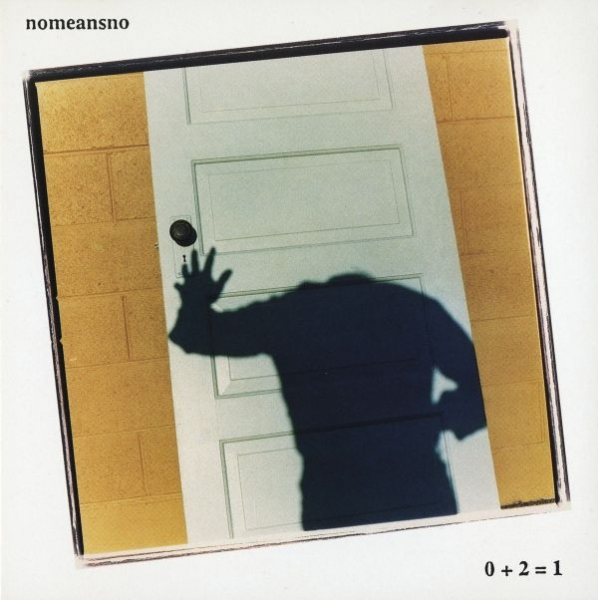 NoMeansNo 0 + 2 = 1 Cover Art
