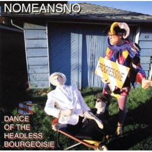 NoMeansNo Dance of the Headless Bourgeoisie cover art