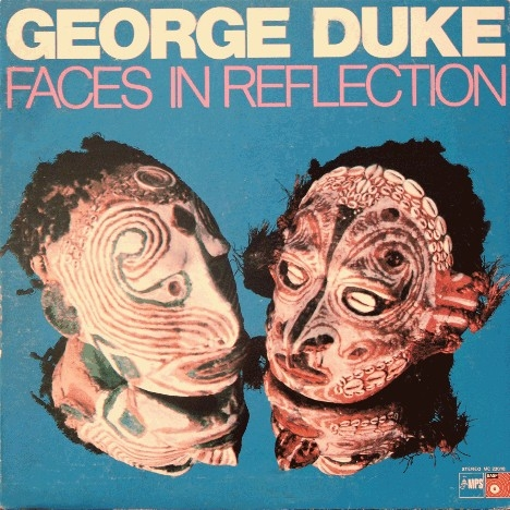George Duke Faces in Reflection Cover Art