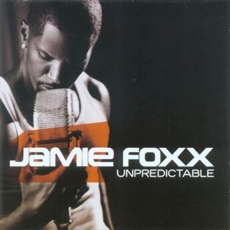 Jamie Foxx Unpredictable cover art