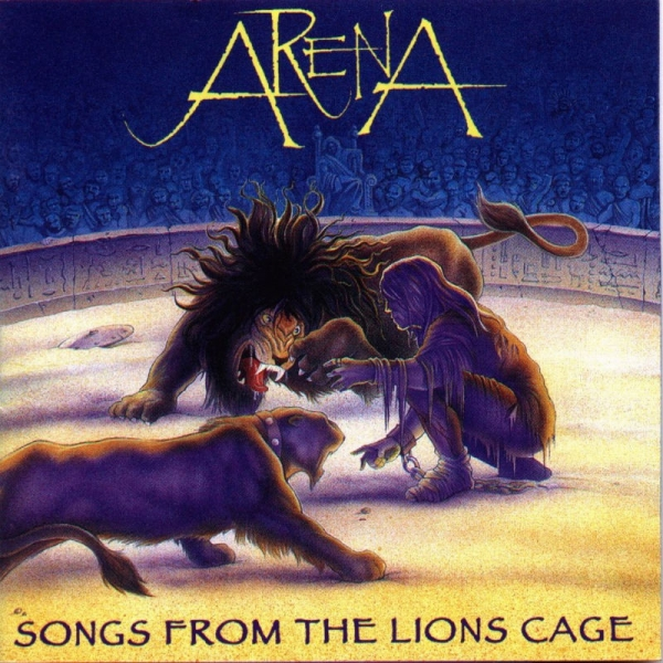 Arena Songs From the Lion's Cage Cover Art