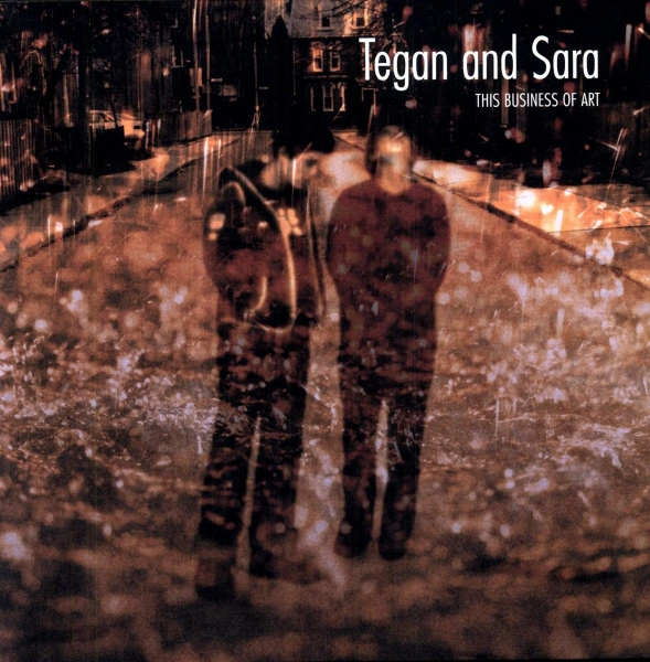 Tegan and Sara This Business of Art Cover Art
