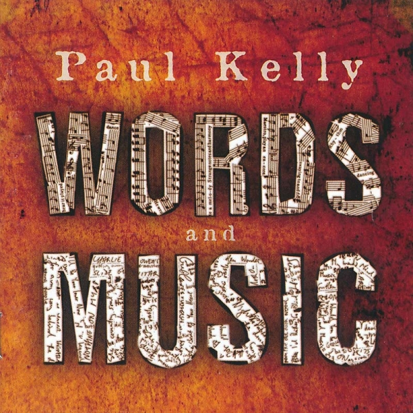 Paul Kelly Words and Music cover art