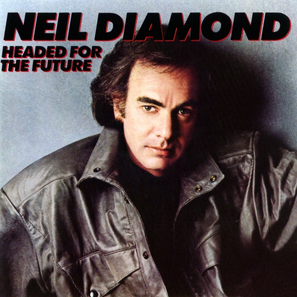 Neil Diamond Headed for the Future cover art