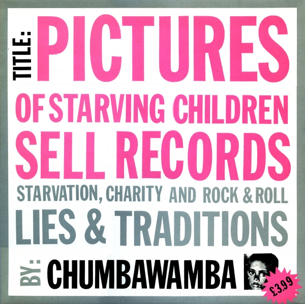 Chumbawamba Pictures of Starving Children Sell Records cover art