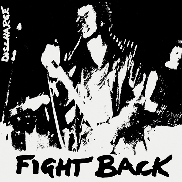 Discharge Fight Back Cover Art