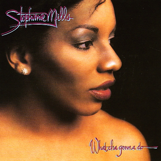 Stephanie Mills What Cha Gonna Do With My Lovin' Cover Art