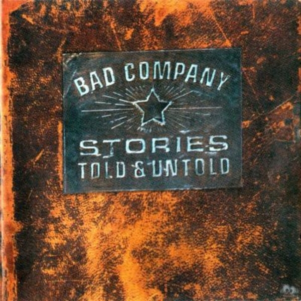 Bad Company Stories Told & Untold cover art