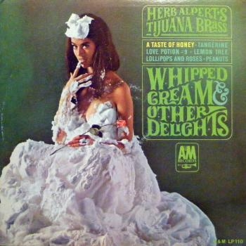 Herb Alpert & The Tijuana Brass Whipped Cream & Other Delights cover art