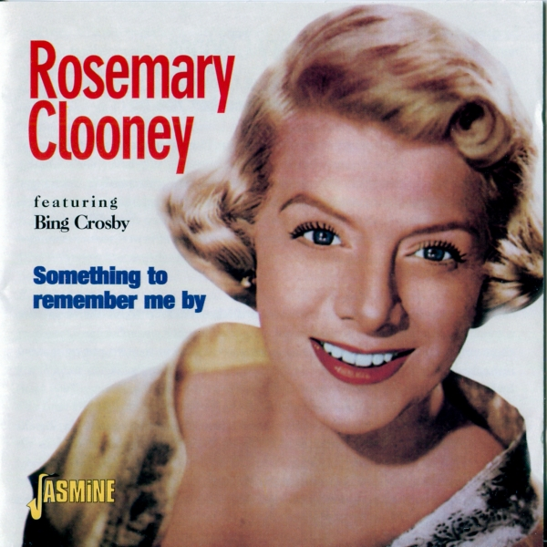 Rosemary Clooney Something to Remember Me By cover art