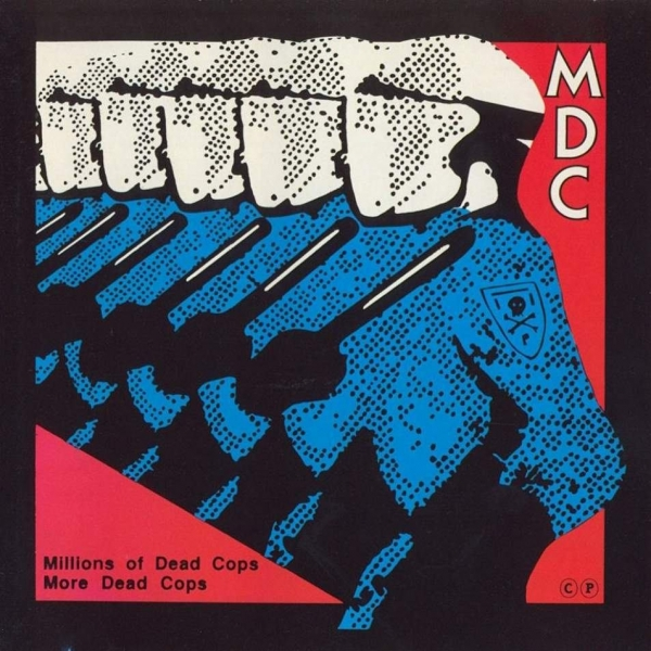MDC Millions of Dead Cops / More Dead Cops cover art