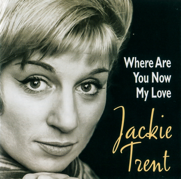 Jackie Trent Where Are You Now My Love cover art