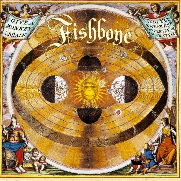 Fishbone Give a Monkey a Brain... And He'll Swear He's the Center of the Universe cover art
