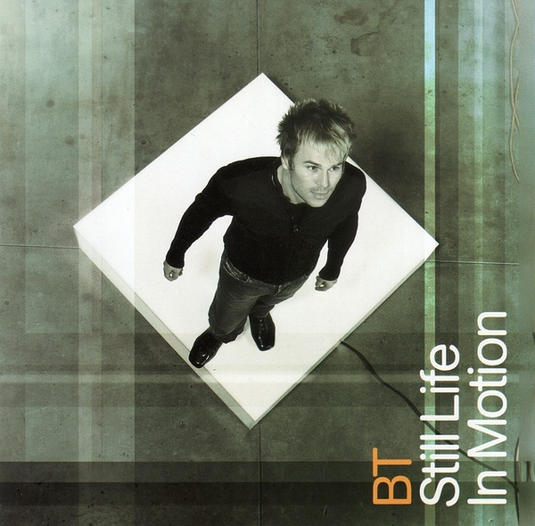 BT Still Life in Motion cover art